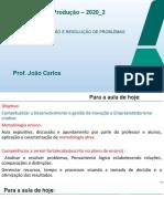 Aula 2 Criatividade_Idealização e Resolução de Problemas 2020_2 (1)