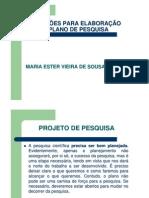 Sugestões para elaboração do plano de pesquisa.slides