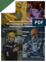 Gerenciamento Dos Riscos Ocupacionais No Trabalho Com Máquinas e Equipamentos