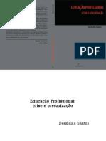 Educação Profissional Crise e Precarização by Deribaldo Santos (Z-lib.org)