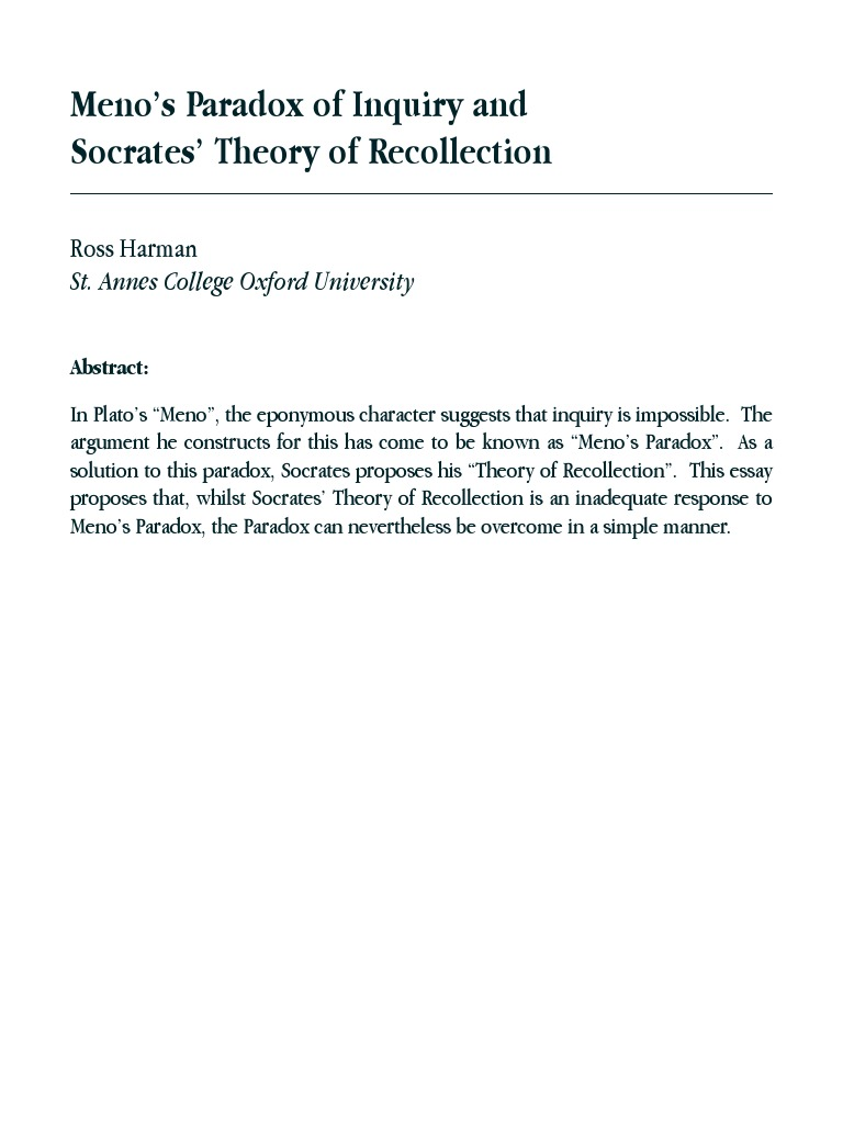 theory of recollection essay Recollection is the retrieval of memory in the conversation in plato s meno, socrates is trying to prove plato s theory of recollection in which the slave.