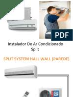 Instalador De Ar Condicionado Split- instalação split