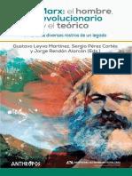 Gustavo Leyva , Sergio Pérez Cortés , Jorge Rendón - Karl Marx_ el hombre, el revolucionario y el teórico. Vol. I. Marx, los diversos rostros de un legado-Anthropos (2021)