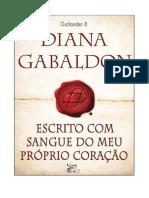 8 - Escrito com Sangue do meu Próprio Coração - Diana Gabaldon