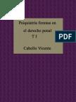 Psiquiatría Forense en el Derecho Penal - Vicente Cabello - Tomo I