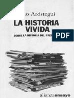 Aróstegui, Julio. La Historia Vivida