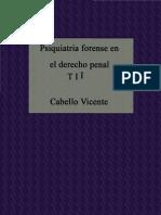 Psiquiatría Forense en el Derecho Penal - Vicente Cabello - Tomo II