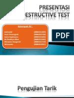 Destructive Test