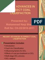 Recent Advances in Direect Coal Liquefaction
