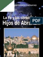 LA FE Y LAS OBRAS DE LOS HIJOS DE ABRAHAM