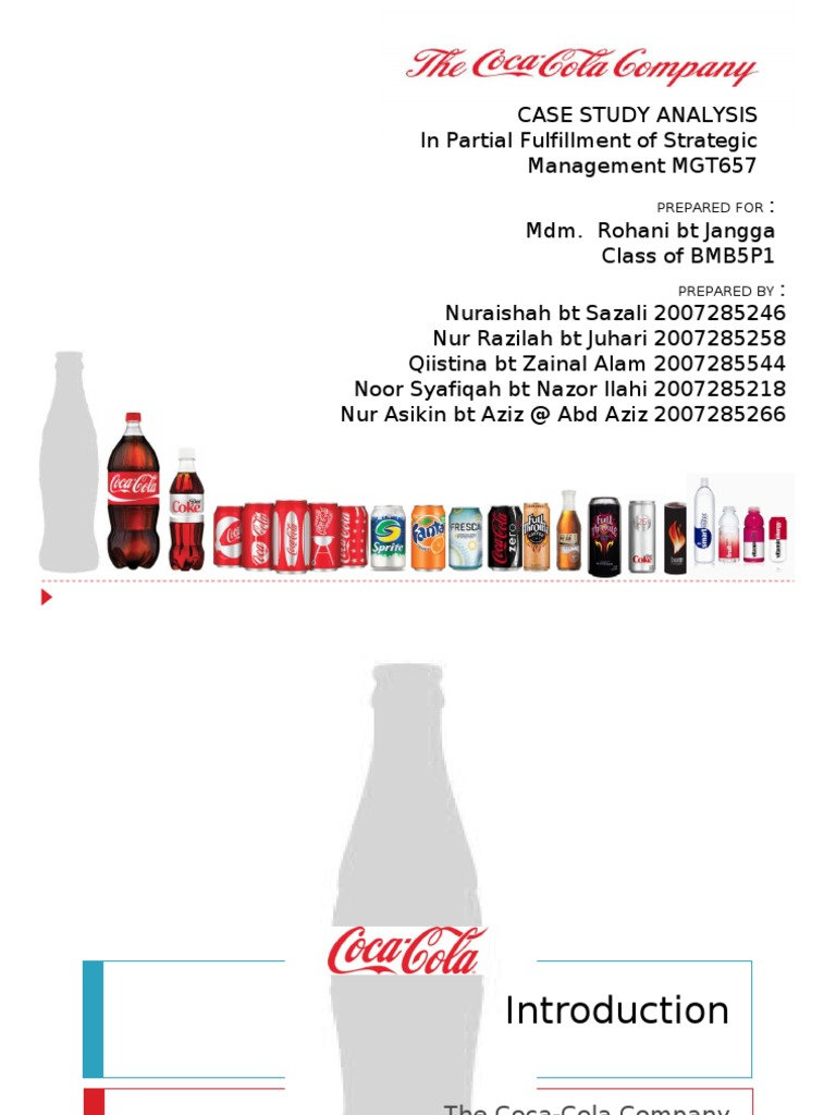 an analysis of coca cola company Coca cola is the world's leading beverage distributor and has been around more than 125 years coca cola company's mission statement is to remain a thriving business in the next ten years and.