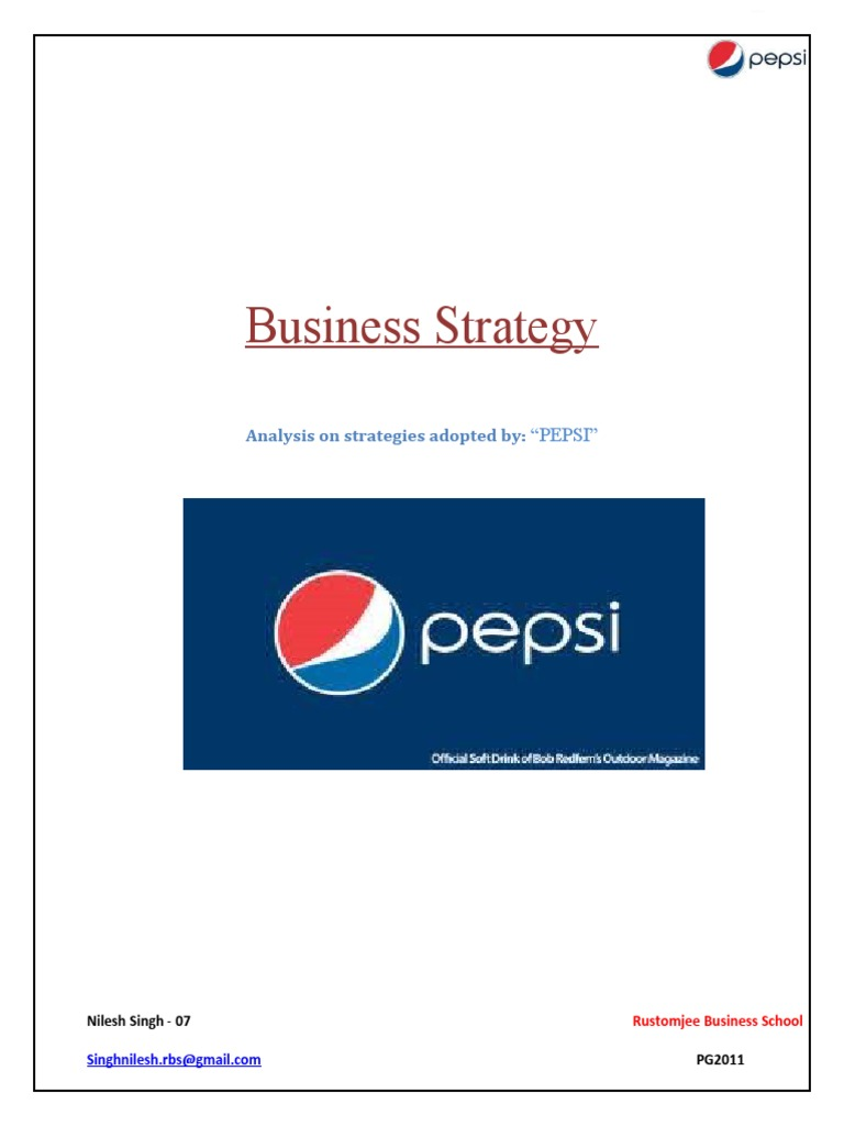 pepsi marketing plan and business strategy Essay on coke and pepsi's marketing strategies project submitted on marketing strategies of pepsi plan is central to the business plan marketing research.
