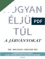 Hogyan éljük túl a járványokat - Dr. Michael Greger