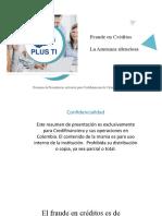Resumen Presentación Fraude en Créditos La Amenaza Silenciosa^J Para Credifinanciera Colombia (1)