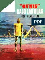 __Ovnis__ Bajo Las Olas - Roy Silverton