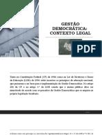 Slide - Gestão democrática - contexto legal