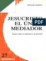 Sesboue Bernard. Jesucristo El Unico Mediador. Ensayo Sobre La Redención. PDF.