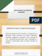 02- ORIGEM DO MAL E O PLANO DA SALVAÇÃO