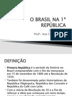 O BRASIL NA 1ª REPÚBLICA 9 ano