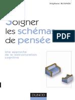 Soigner les schemas de pensee  Une approche de la restructuration cognitive by Stephane Rusinek (z-lib.org)