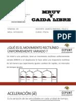 SESIÓN 03 - MRUV Y CAÍDA LIBRE TEORIA
