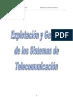 Explotación y Gestión de los Sistemas de Telecomunicación