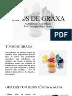 TIPOS DE GRAXA