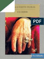 Escribir - Marguerite Duras (1)