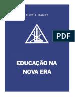 Bailey, Alice A. - Educação na Nova Era