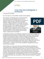 ConJur - _Vírus espião_ como meio de investigação_ a infiltração por softwares