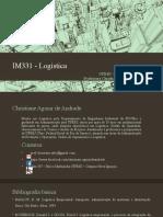 01 - IM331 - Introdução e Evolução Da Logistica