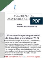 Soluţii Pentru Acoperirea Reţelei Wi-fi