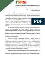 O ESTABELECIMENTO DO MARCO TEMPORAL PARA AS DEMARCAÇÕES DE TERRAS INDÍGENAS NO BRASIL