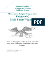 Volume 6-C Mold Based Weapons