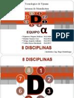 8 Disciplinas (8D'S)