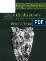 TRIGGER, Bruce - Early Civilizations - Ancient Egypt in Context