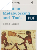 SCHEEL, Bernd - Egyptian Metalworking and Tools