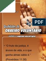 Qualidades do Obreiro Voluntário