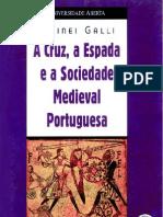 6741916-7006-A-Cruz-A-Espada-e-a-Sociedade-Medieval-Portuguesa-Sidinei-Galli