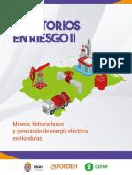 Teritorios en Riesgo II - Minería, Generación de Energía Eléctrica e Hidrocarburos en Honduras