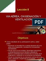 Lección 5 Vía Aérea, Oxigenación y Ventilación
