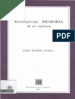 Reiterativam MERORIA de un vigilante (José Ramón Pérez)