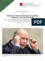 Bolsonaro revela 'triste figura de político medíocre', diz Celso de Mello _ VEJA