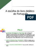 A escolha do LD de Português