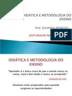 Didática e Metodologia do Ensino