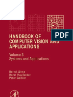 Jahne B., Handbook of Computer Vision and Applications Vol. 3 Systems and Applications