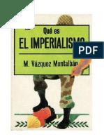 Vázquez Montalbán, Manuel - Qué es el imperialismo