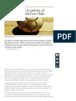 Rioseco en AméricaEconomía (2011) Los dueños de la pelota. el negocio del fútbol en Chile
