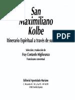 317553126 KOLBE S MAXIMILIANO Itinerario Espiritual a Traves de Sus Escritos