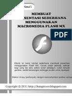Membuat Presentasi Sederhana Menggunakan Macro Media Flash Mx
